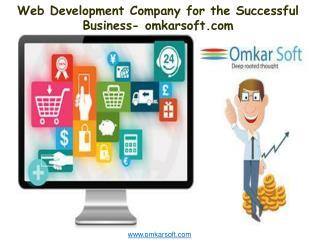 Web Development Company for the Successful Business- Omkarso