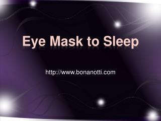 Eye Mask to Sleep