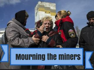 Mourning the miners
