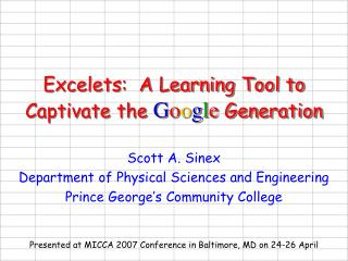 Excelets:  A Learning Tool to Captivate the Google Generation