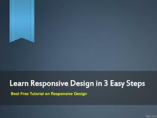 Learn Responsive Design in 3 Easy Steps