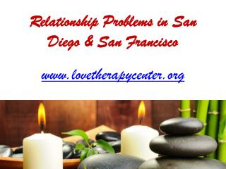 Love Therapist in San Francisco - www.lovetherapycenter.org