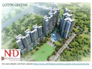 Providing enticing style of living with Lotus Greens Tulip S