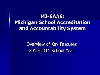 MI-SAAS:  Michigan School Accreditation and Accountability System