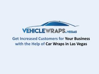 VehicleWraps.Vegas - Provides Car Wraps in Las Vegas