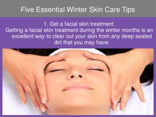 Five Essential Winter Skin Care Tips
