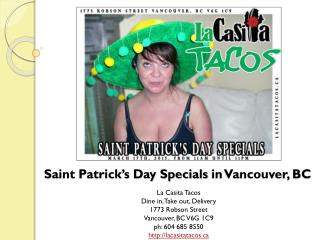 Saint Patrick's Day Special's in West End Vancouver BC