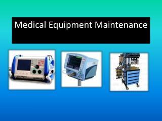 Medical Equipment Repair service