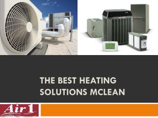 The best heating solutions McLean