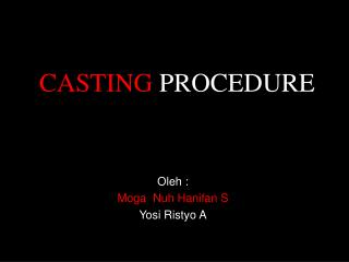 CASTING PROCEDURE OF AD PROSTHESIS