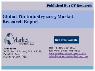Global Tin Industry 2015 Market Analysis Survey Research Gro