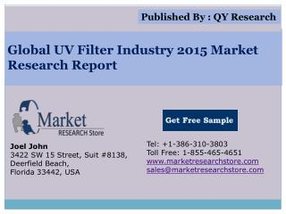 Global UV Filter Industry 2015 Market Analysis Survey Resear