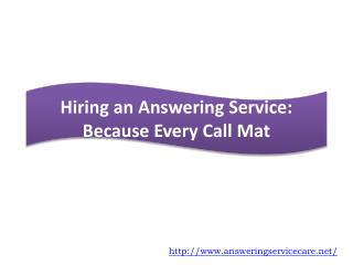 Hiring an Answering Service: Because Every Call Matters