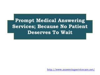 Prompt Medical Answering Services; Because No Patient Deserv