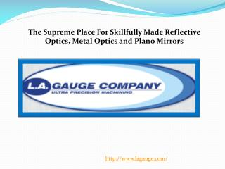 The Supreme Place For Skillfully Made Reflective Optics, Met