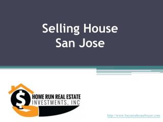 Home Run Real Estate Investments - Sell Your House San Jose