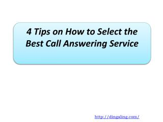 4 Tips on How to Select the Best Call Answering Service