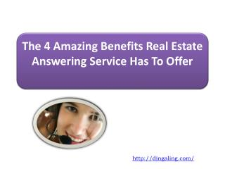 The 4 Amazing Benefits Real Estate Answering Service Has To