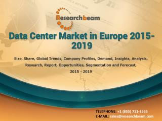 Data Center Market in Europe 2015-2019