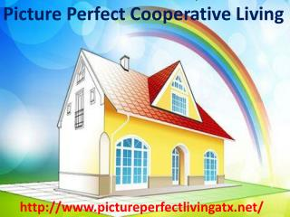 Picture Perfect Cooperative Provides Halfway Home