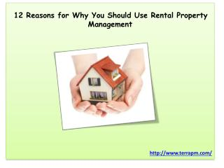 12 Reasons for Why You Should Use Rental Property Management