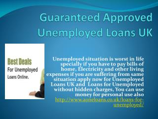 Guaranteed Approved Unemployed Loans UK