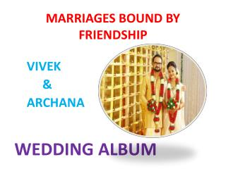 Vivek &Archana wedding album