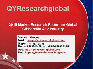 2015 Market Research Report on Global Gibberellin A12 Indust