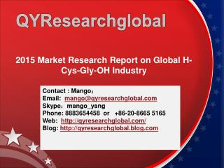 2015 Market Research Report on Global H-Cys-Gly-OH Industry
