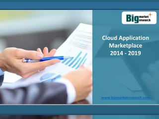 Market Trends on Cloud Application Marketplace to 2019