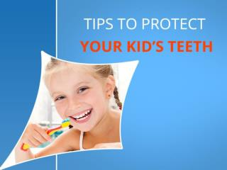 Tips for Healthy Teeth through Pediatric Dentistry in San Di