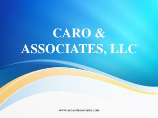 Caro & Associates @ Helps You Devise Effective Personal Fina