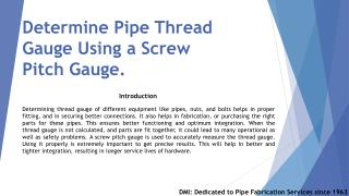 Determine Pipe Thread Gauge Using a Screw Pitch Gauge
