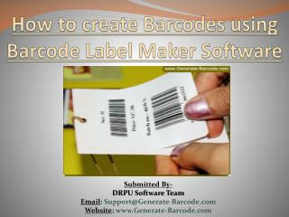 How to create Barcodes using Barcode Label Maker Software