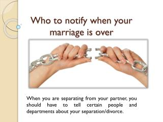 Who To Notify When Your Marriage Is Over