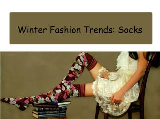 Winter Fashion Trends: Socks