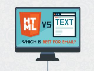 HTML vs Text: Which is Best for Email?