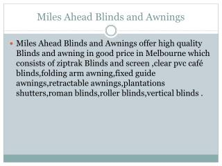 Miles Ahead Blinds and Awnings