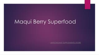 Maqui Berry � Natural Detox