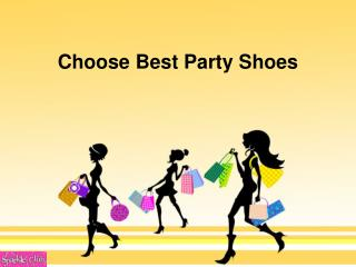Choose Best Party Shoes