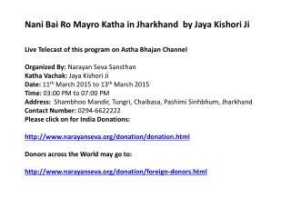 Nani Bai Ro Mayro Katha in Jharkhand  by Jaya Kishori Ji