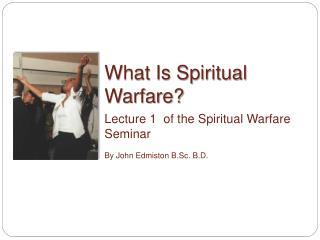 What Is Spiritual Warfare