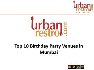 Top 10 Birthday Party Venues In Mumbai