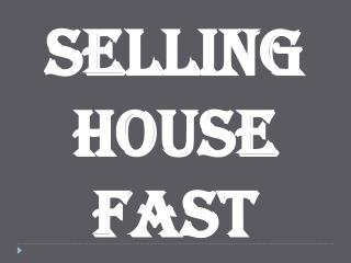 Selling House Fast