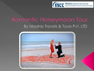 Romantic and Alluring Honeymoon Destinations In India