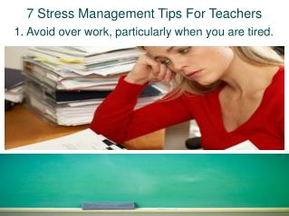 7 Stress Management Tips For Teachers