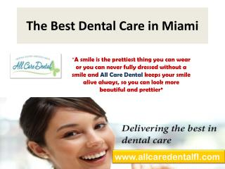 All Care Dental - Best Dental Care in  Miami