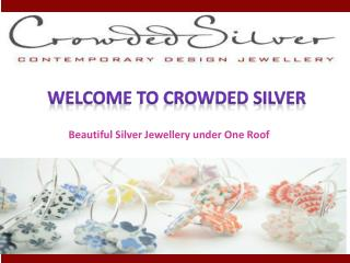 Crowded Silver