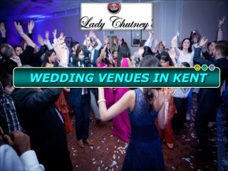Select Best Kent Wedding Venues for the Memorable Event